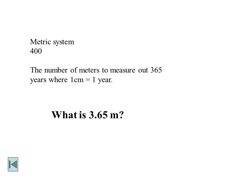Metric system 300 Millimeters in one meter. How much is 1,000 mm?