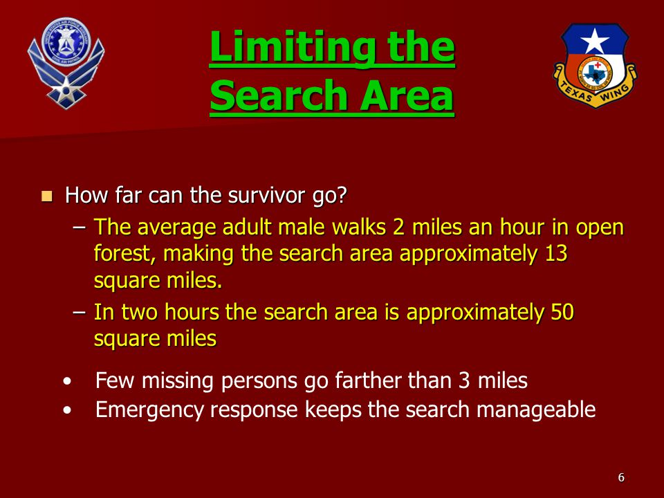 Limiting the Search Area How far can the survivor go.