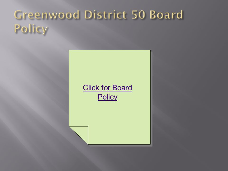 Click for Board Policy