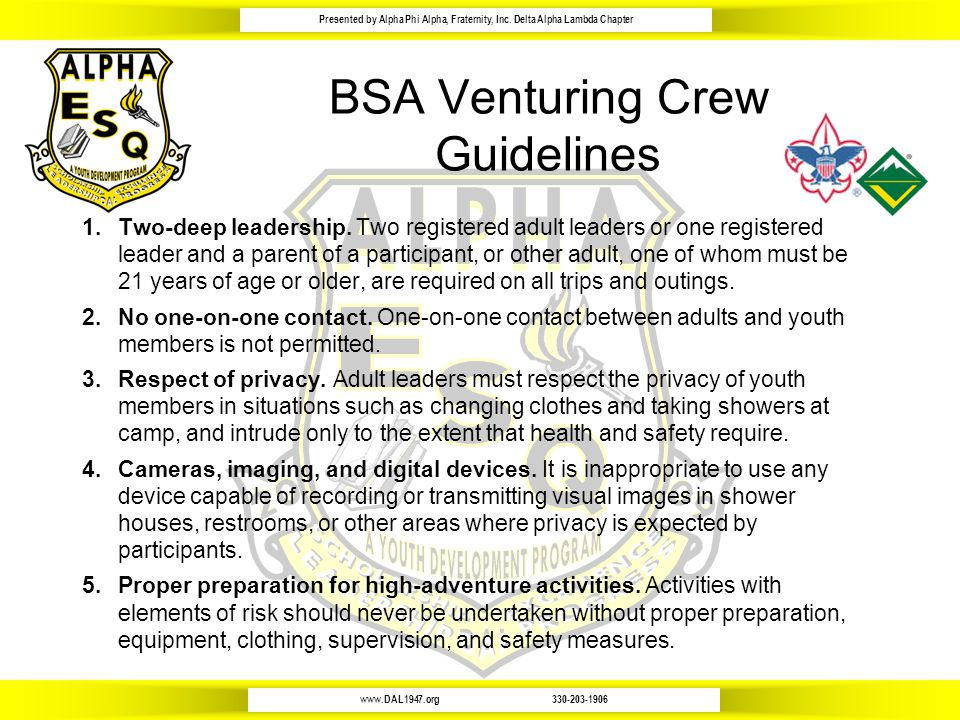 www.DAL1947.org330-203-1906 Presented by Alpha Phi Alpha, Fraternity, Inc. Delta Alpha Lambda Chapter BSA Venturing Crew Guidelines 1.Two-deep leaders