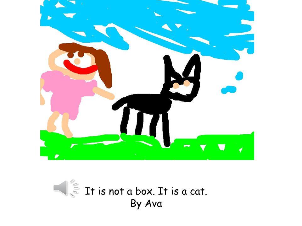 It is not a box. It is a horse. By Abigail