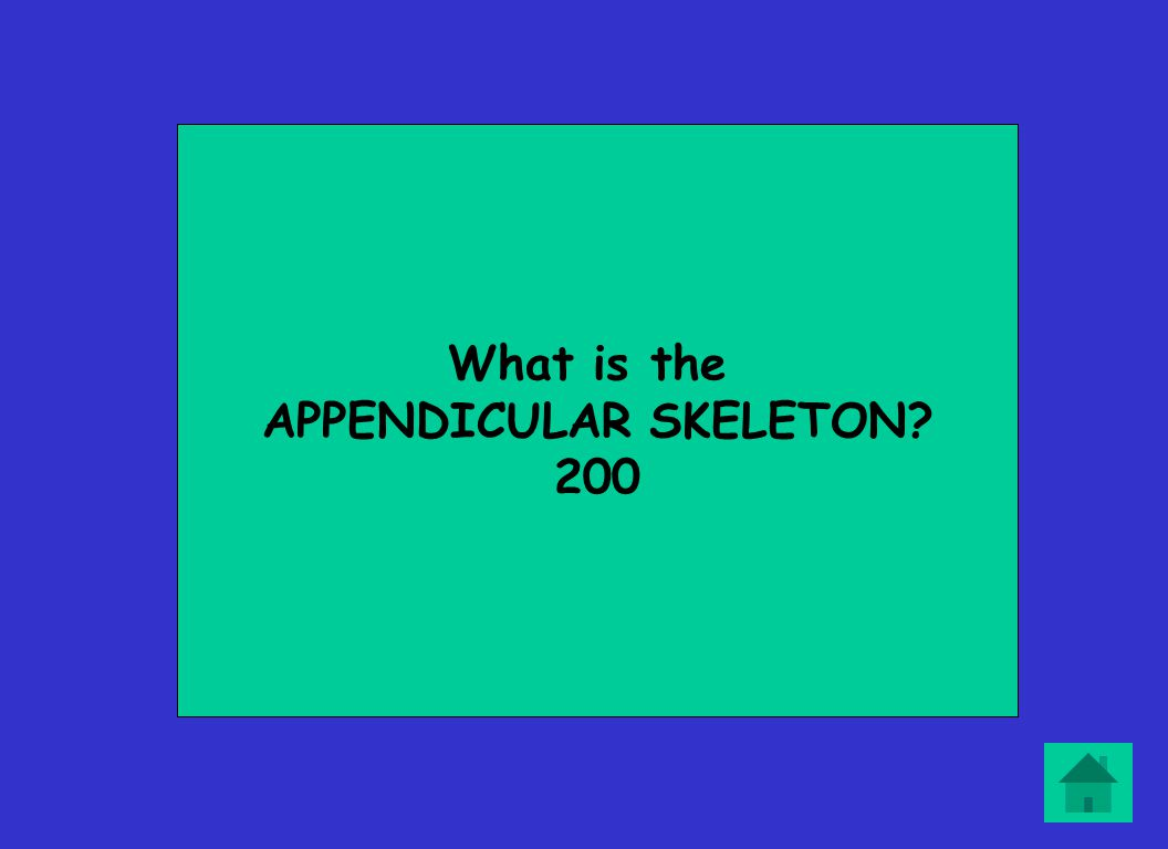 What is the APPENDICULAR SKELETON? 200
