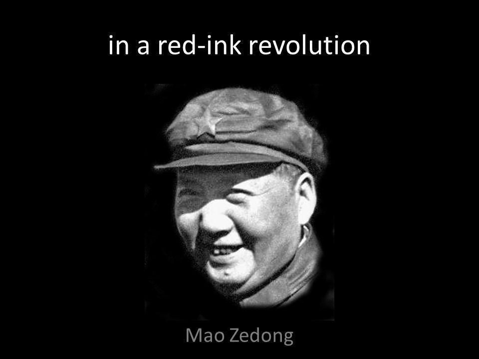in a red-ink revolution Mao Zedong
