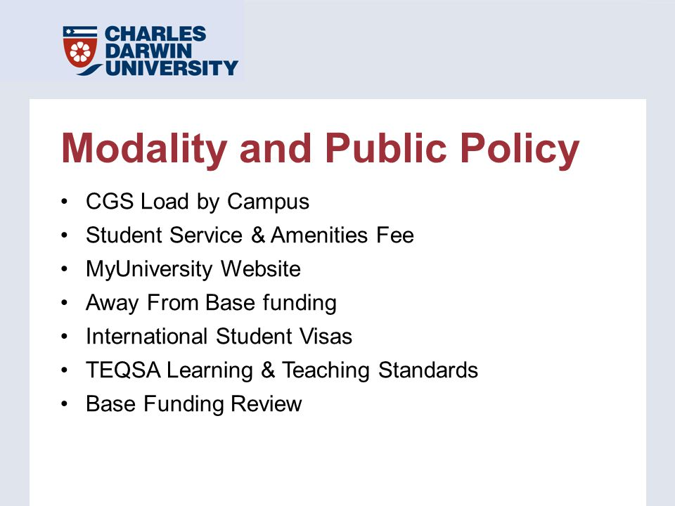 Modality and Public Policy CGS Load by Campus Student Service & Amenities Fee MyUniversity Website Away From Base funding International Student Visas