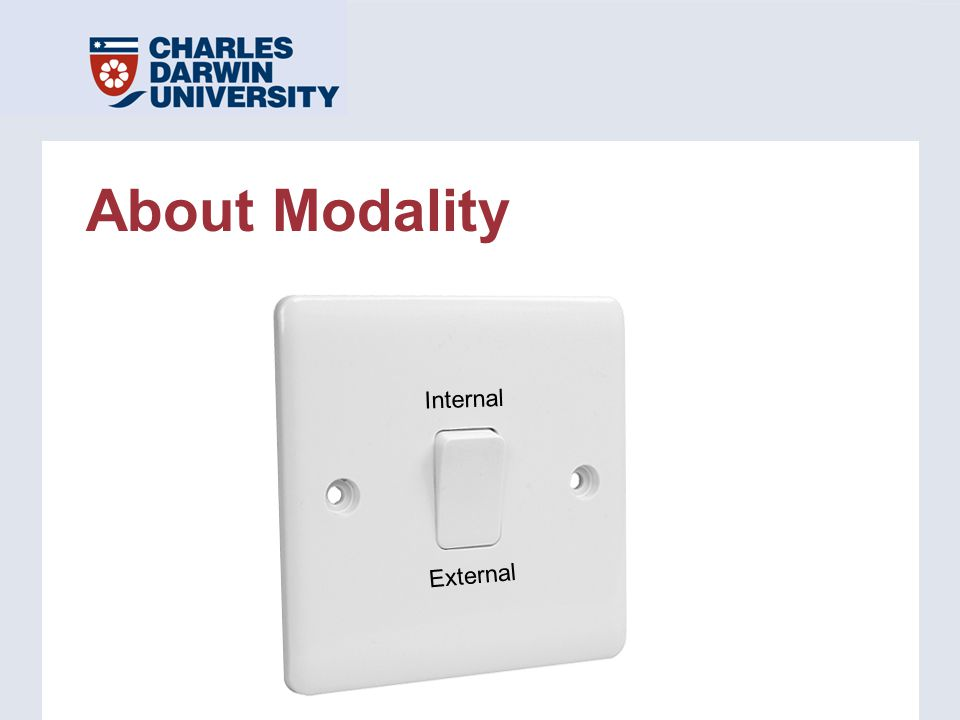 About Modality Internal External
