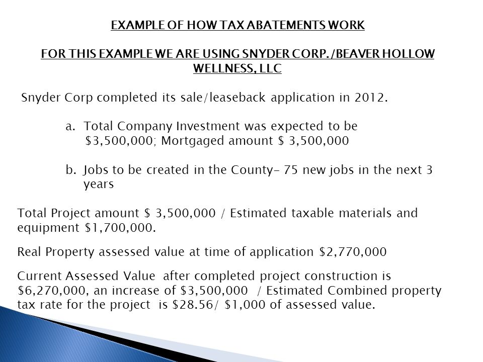 ACTUAL SAVINGS REALIZED FOR THE PROJECT 1.Sales tax savings realized for project $ 205,000 2.Mortgage recording tax abated $ 40,000 3.Real Property Tax abatement over 10 years $145,096