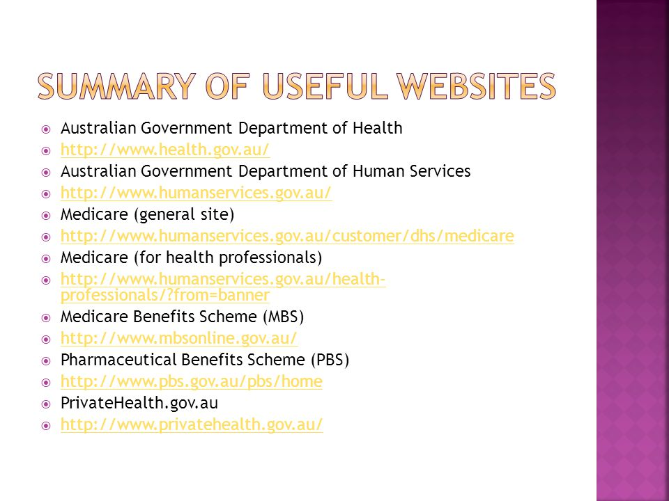  Australian Government Department of Health  http://www.health.gov.au/ http://www.health.gov.au/  Australian Government Department of Human Service