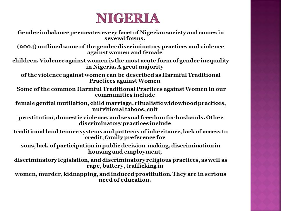 Gender imbalance permeates every facet of Nigerian society and comes in several forms.