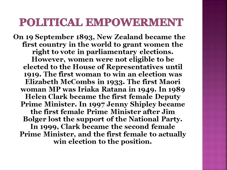 On 19 September 1893, New Zealand became the first country in the world to grant women the right to vote in parliamentary elections.