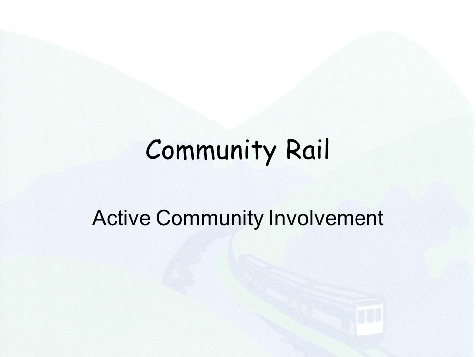 Community Rail Active Community Involvement