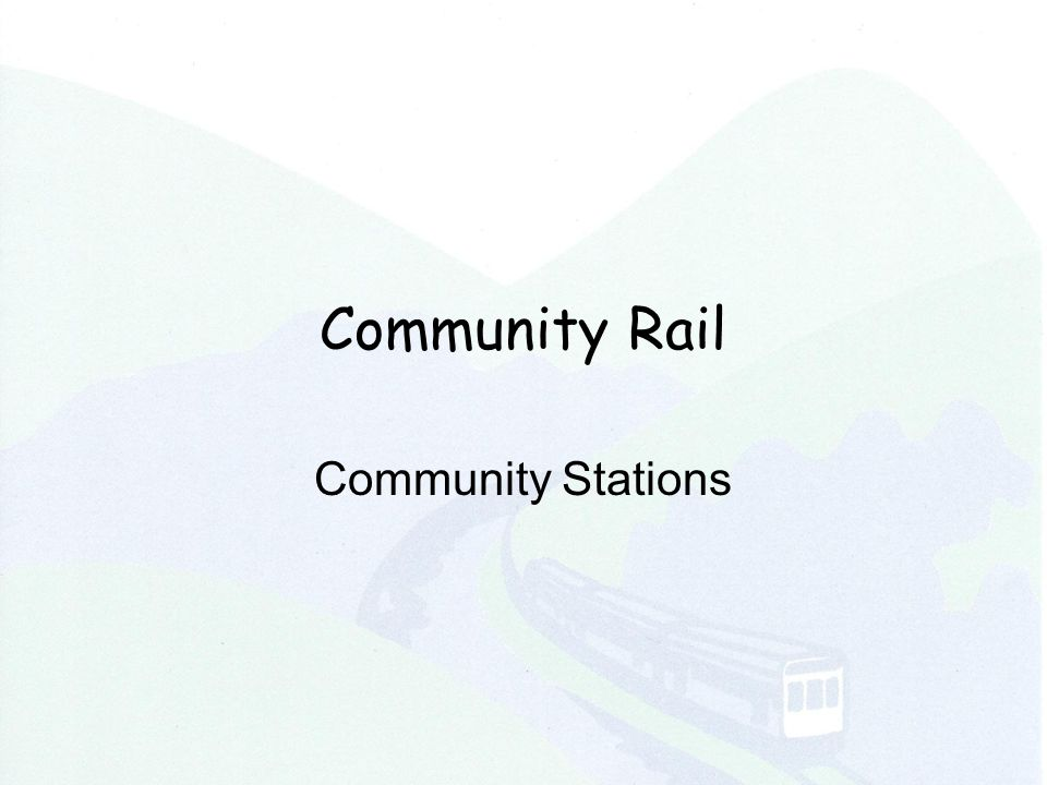 Community Rail Community Stations