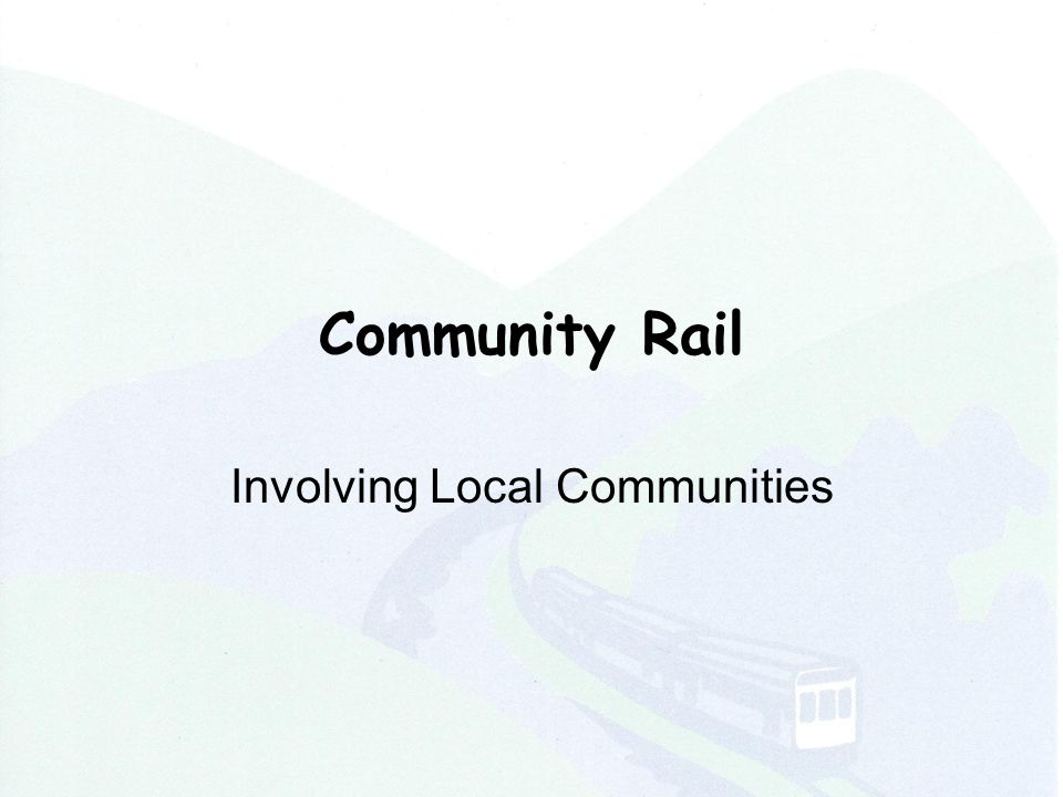 Community Rail Involving Local Communities