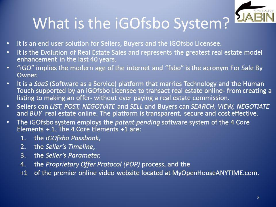 What is the iGOfsbo System.