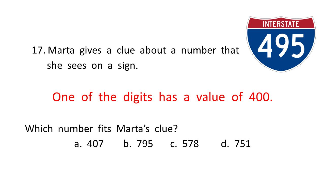 17. Marta gives a clue about a number that she sees on a sign.