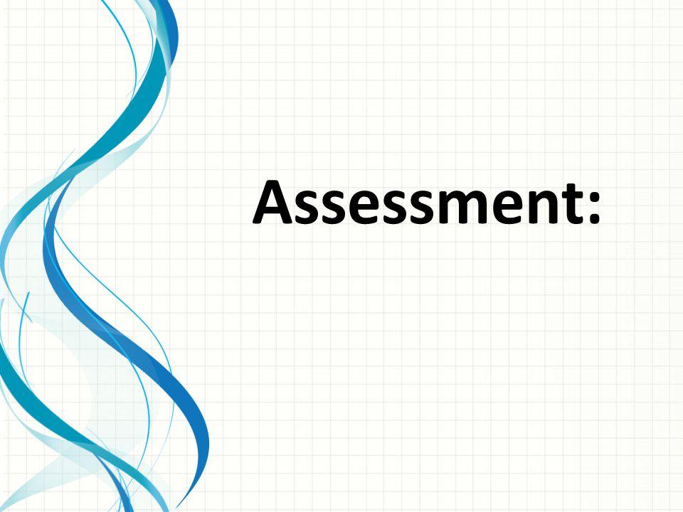 Assessment: