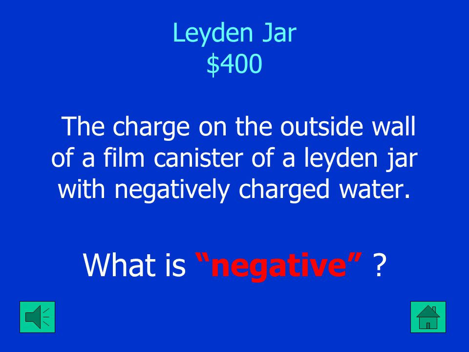 "Leyden Jar $300 It is how a Leyden Jar can be positively charged using an electrophorus and negative styrofoam. What is ""touch nail to rim while off t"