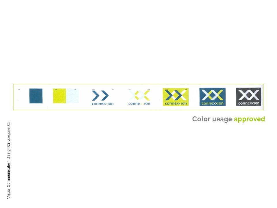 Color usage approved Visual Communication Design 02.session.02