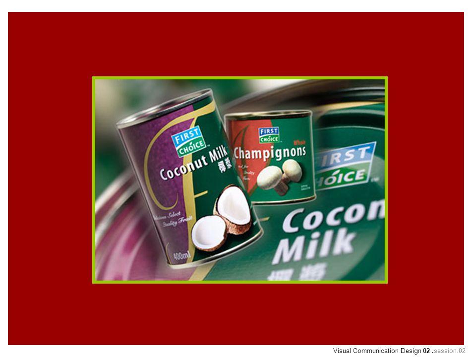Citra yang mantap lebih Dipercayai konsumen 5. Visual Communication Design 02.session.02