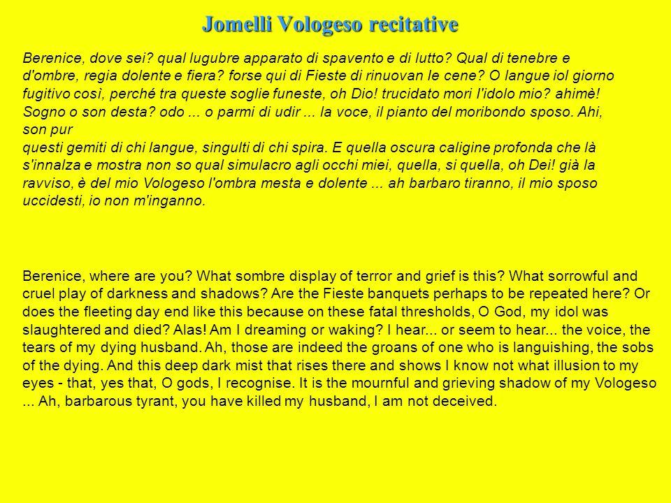 Jomelli Vologeso recitative Berenice, dove sei. qual lugubre apparato di spavento e di lutto.