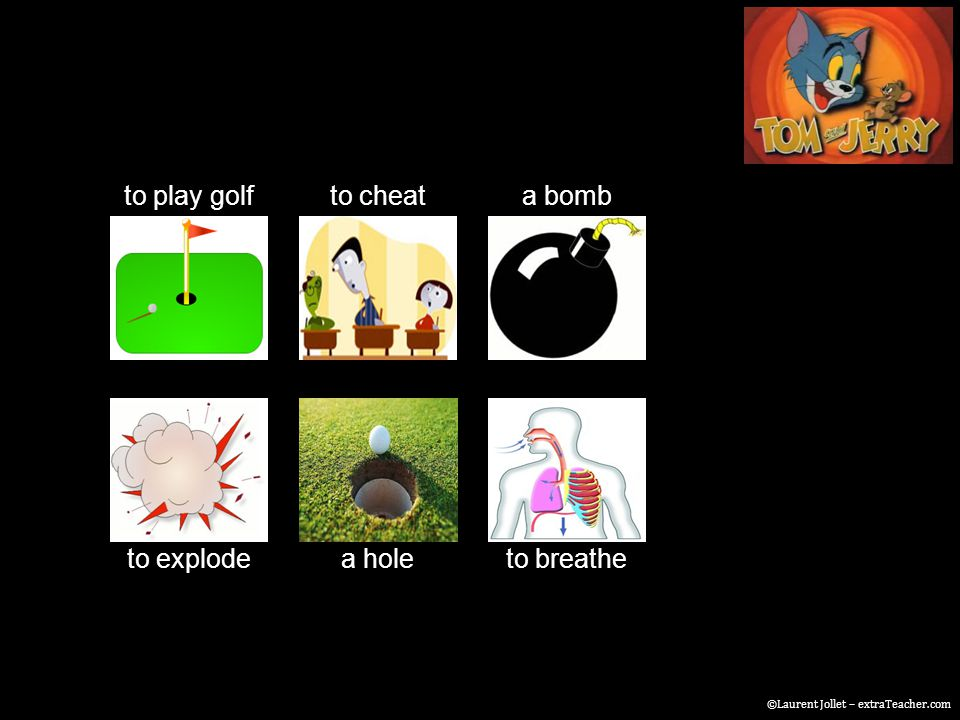 to play golfto cheata bomb to explodea holeto breathe ©Laurent Jollet – extraTeacher.com
