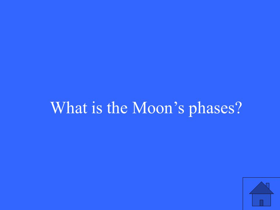 What is the Moon's phases