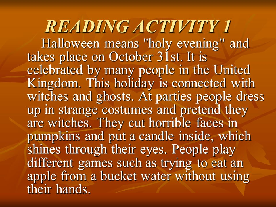 READING ACTIVITY 1 Halloween means