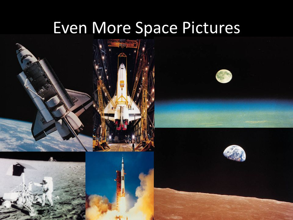 Even More Space Pictures