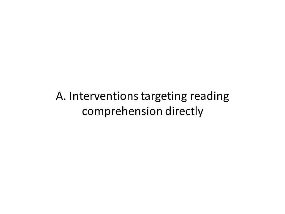 A. Interventions targeting reading comprehension directly