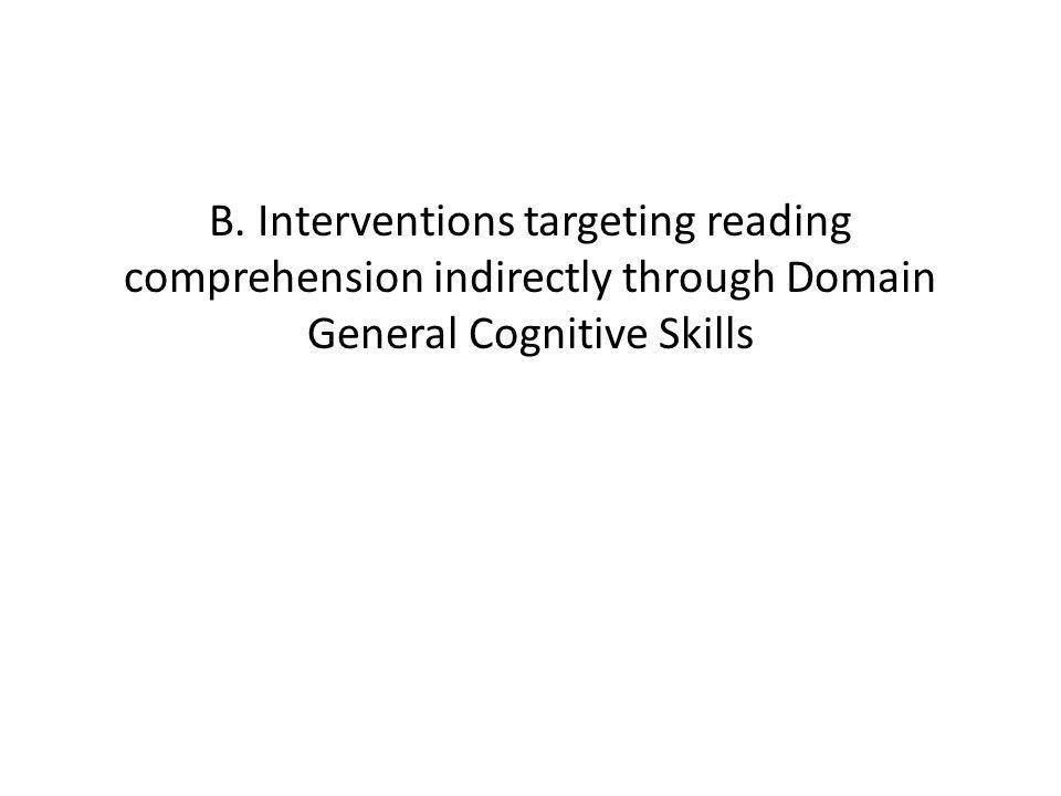 B. Interventions targeting reading comprehension indirectly through Domain General Cognitive Skills
