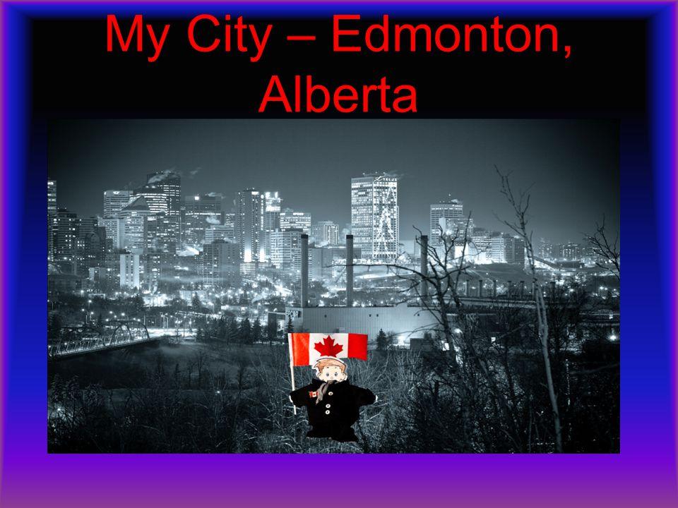 My City – Edmonton, Alberta