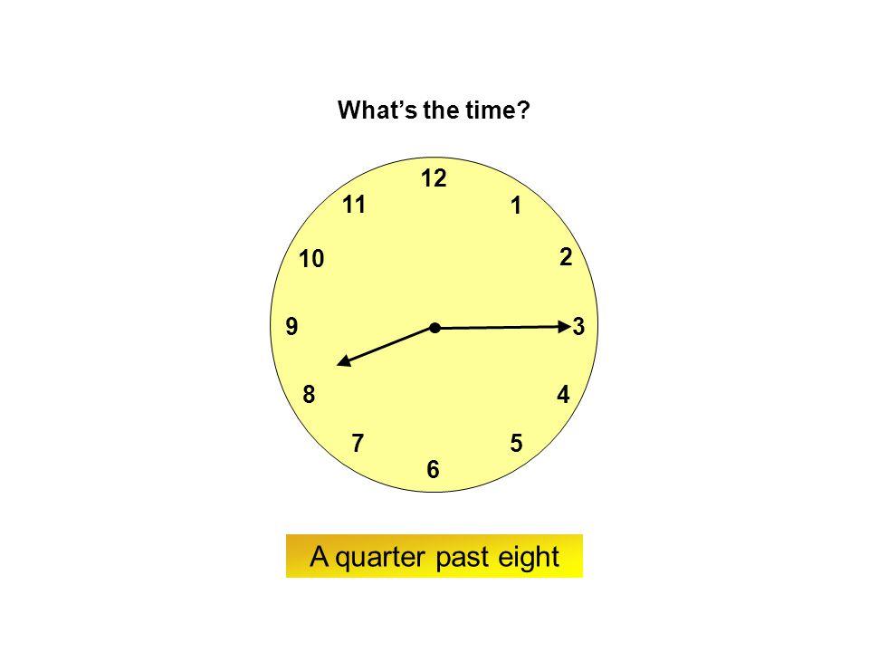 9 6 12 3 7 8 2 1 5 4 10 11 ? What's the time? Twenty-five past ten