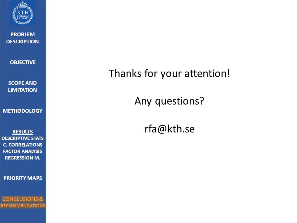 Thanks for your attention! Any questions rfa@kth.se