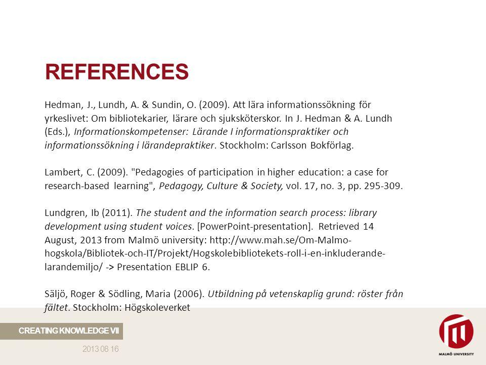 2013 08 16 REFERENCES Hedman, J., Lundh, A. & Sundin, O.
