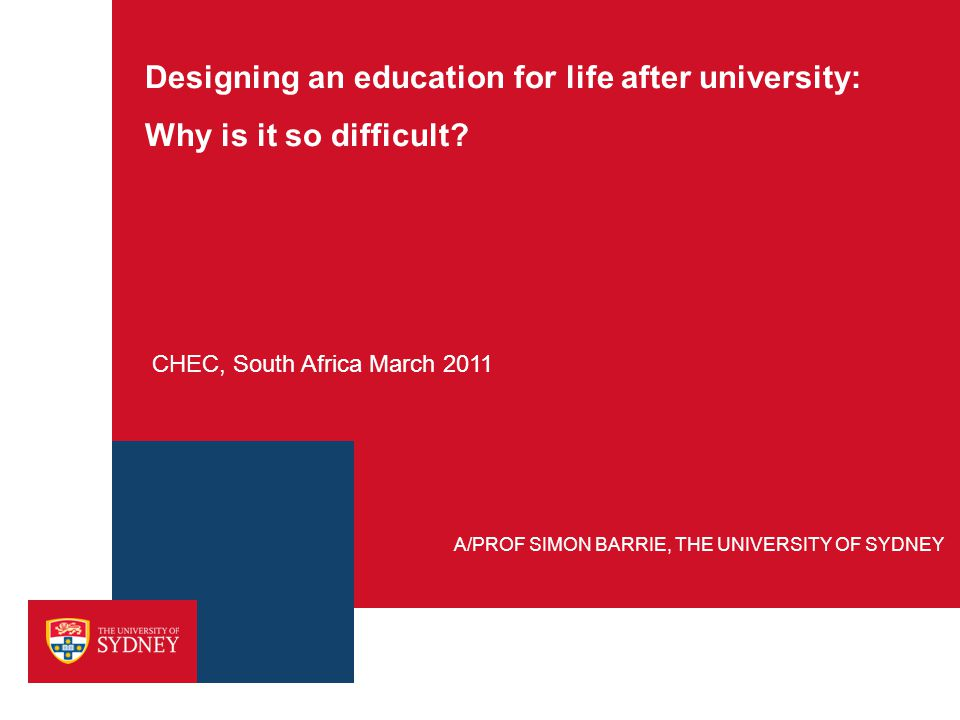 Designing an education for life after university: Why is it so difficult.