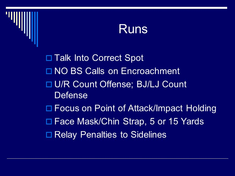 Passes  Quick Pass to the Sideline  Only 1 Forward pass  Screen Pass Behind the Line  Interference Restrictions for B
