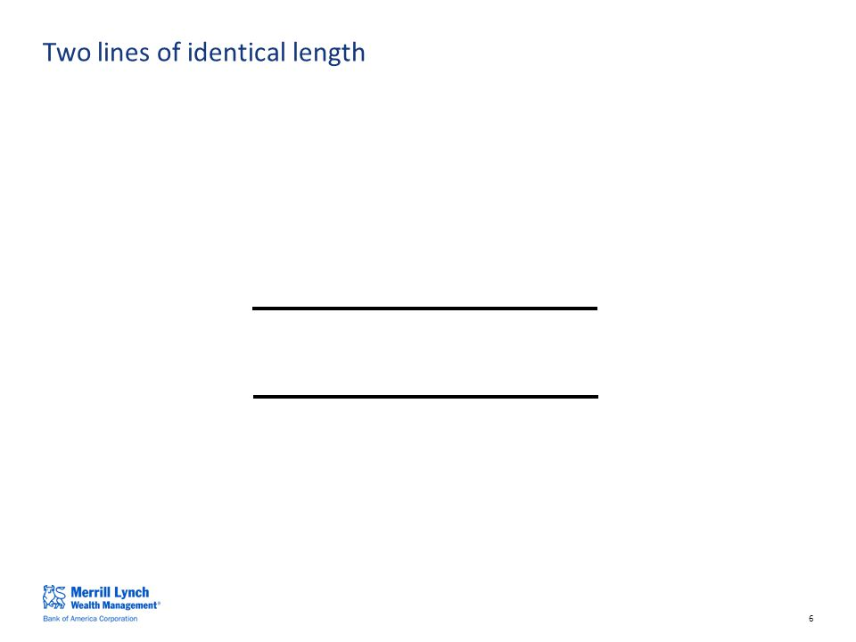 6 Two lines of identical length
