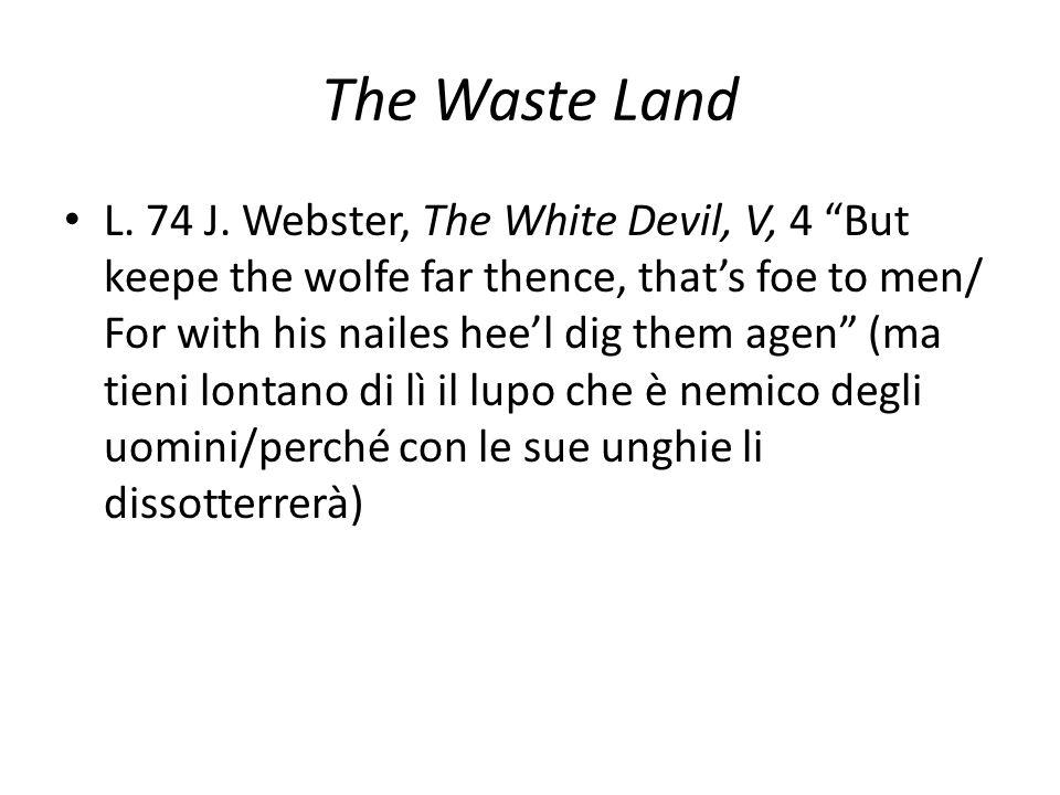 The Waste Land L. 74 J.