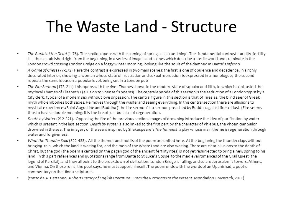 The Waste Land - Structure The Burial of the Dead (1-76).