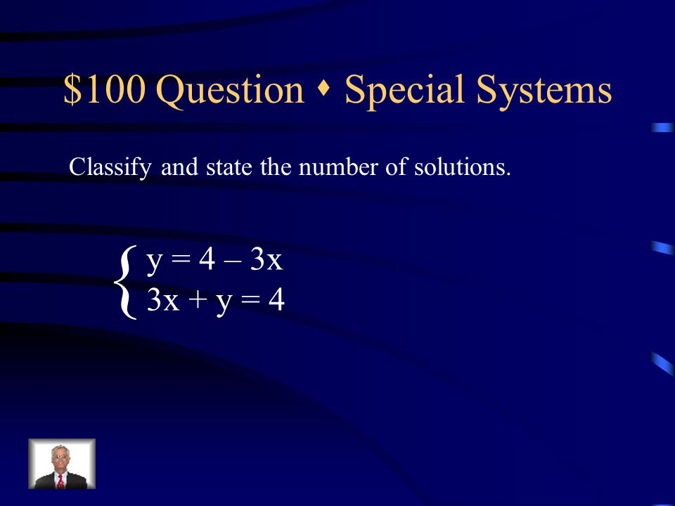 $500 Answer  Student Choice (5, -2)