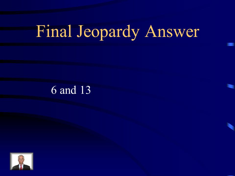 Final Jeopardy The larger of two numbers is 1 more than twice the smaller.