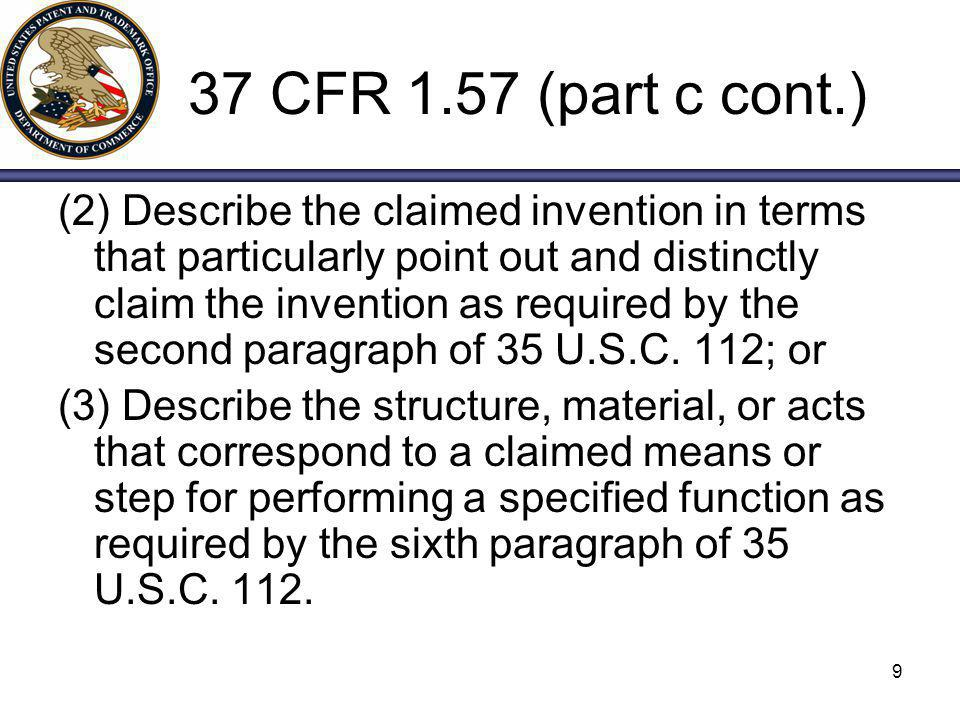 10 37 CFR 1.57 (d) (d) Other material ( Nonessential material ) may be incorporated by reference to U.S.