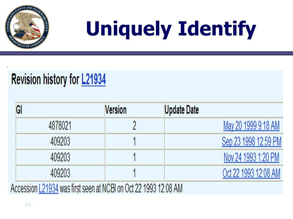 47 Uniquely Identify