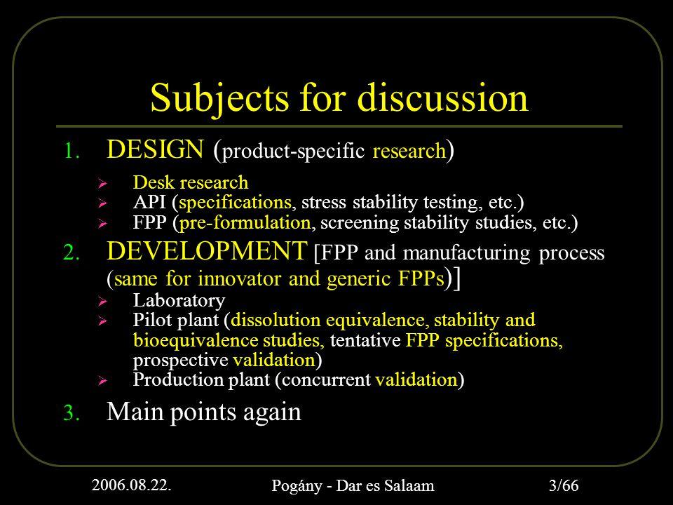2006.08.22.Pogány - Dar es Salaam 4/66 Applicable guidelines  Annex 6.