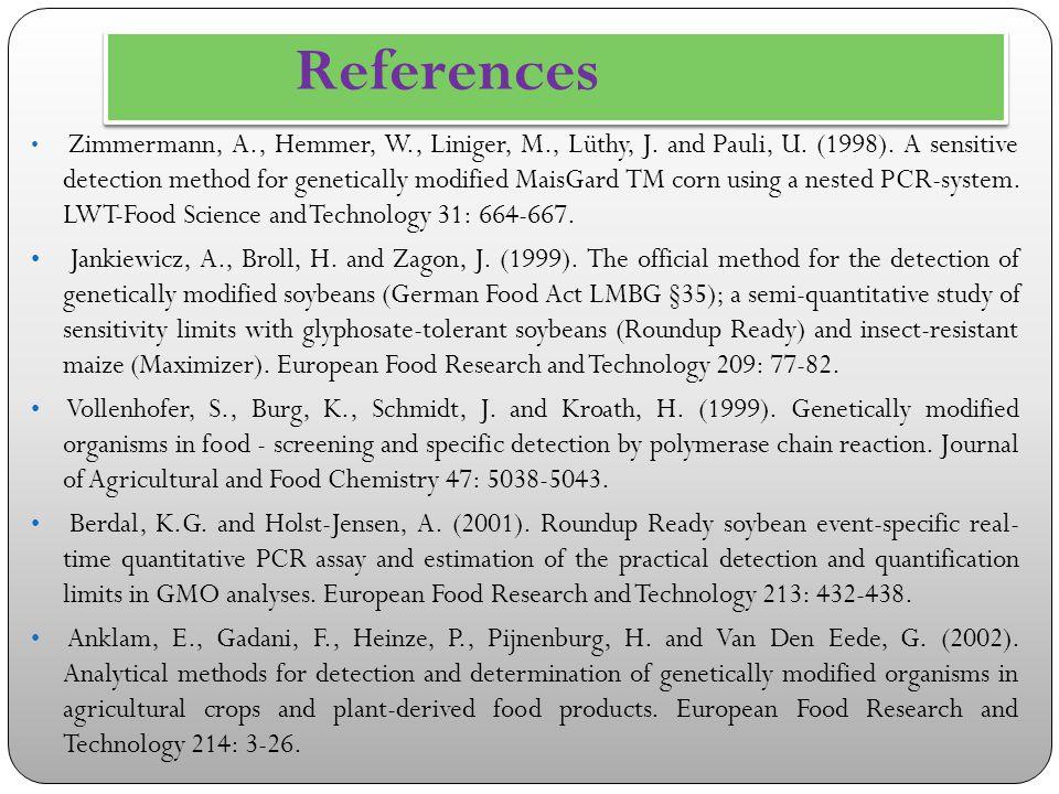 References Zimmermann, A., Hemmer, W., Liniger, M., Lüthy, J.