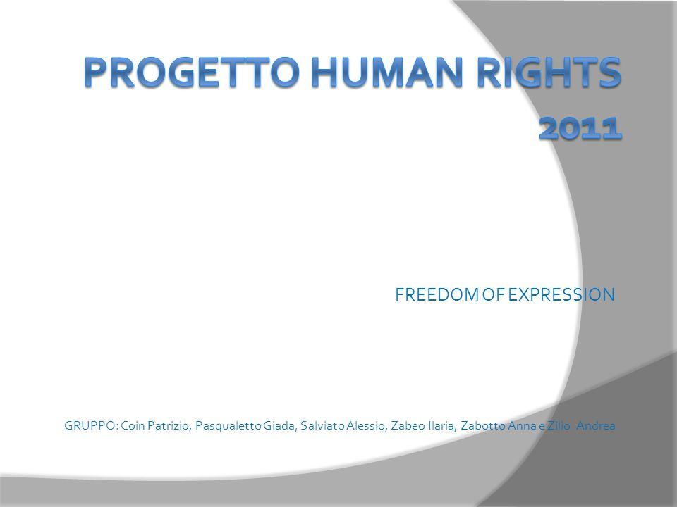 FREEDOM OF EXPRESSION GRUPPO: Coin Patrizio, Pasqualetto Giada, Salviato Alessio, Zabeo Ilaria, Zabotto Anna e Zilio Andrea
