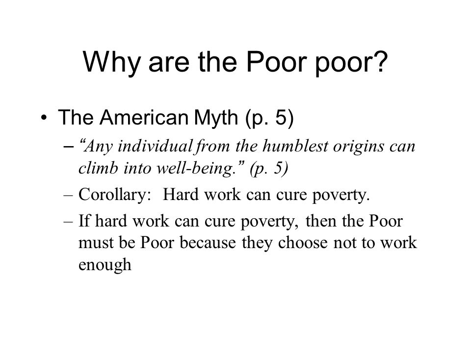 Why are the Poor poor.