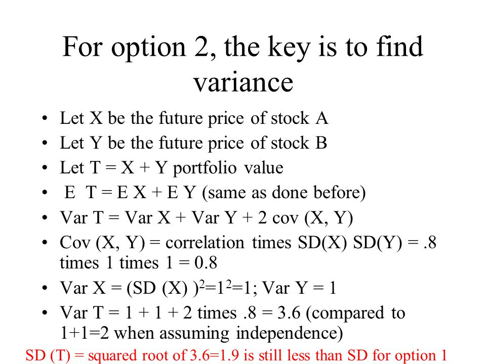 Better. In what sense. What is the probability that portfolio value will be higher than 22 .