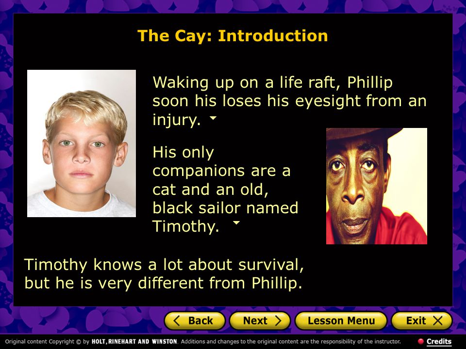 Waking up on a life raft, Phillip soon his loses his eyesight from an injury.