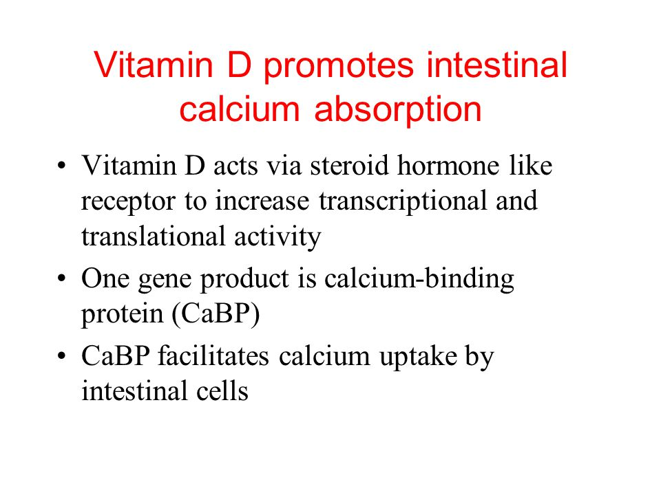 Vitamin D action The main action of 1,25-(OH) 2 -D is to stimulate absorption of Ca 2+ from the intestine. 1,25-(OH) 2 -D induces the production of ca