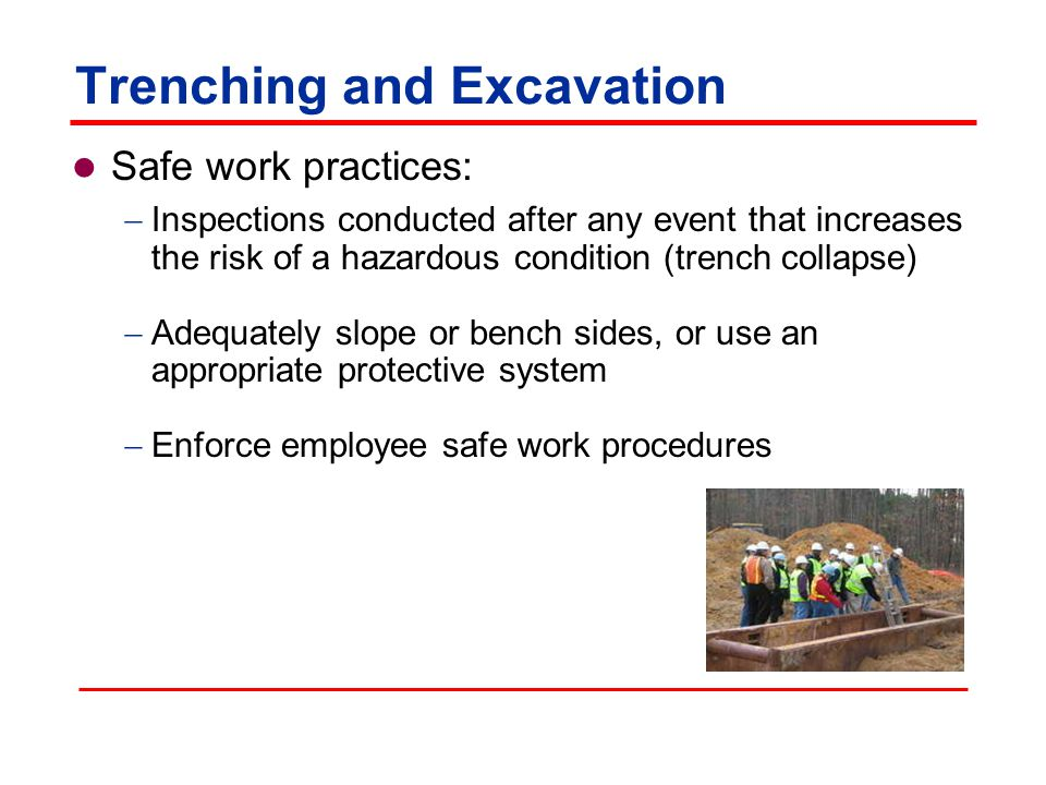 Trenching and Excavation What are the safety issues after rain, snow or other event (thawing, freezing)
